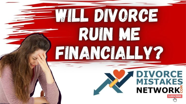 divorce ruin me financially