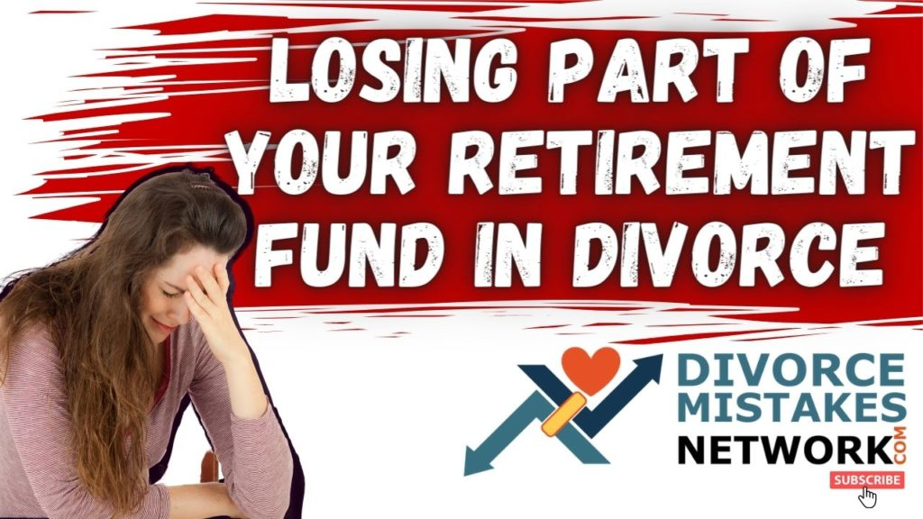 lose retirement in divorce
