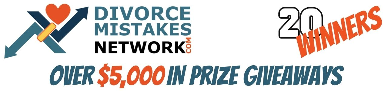 divorce mistakes network big giveaway of free prizes you can win